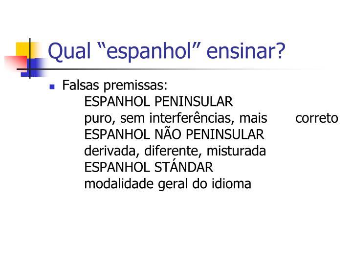 """Qual """"espanhol"""" ensinar?"""
