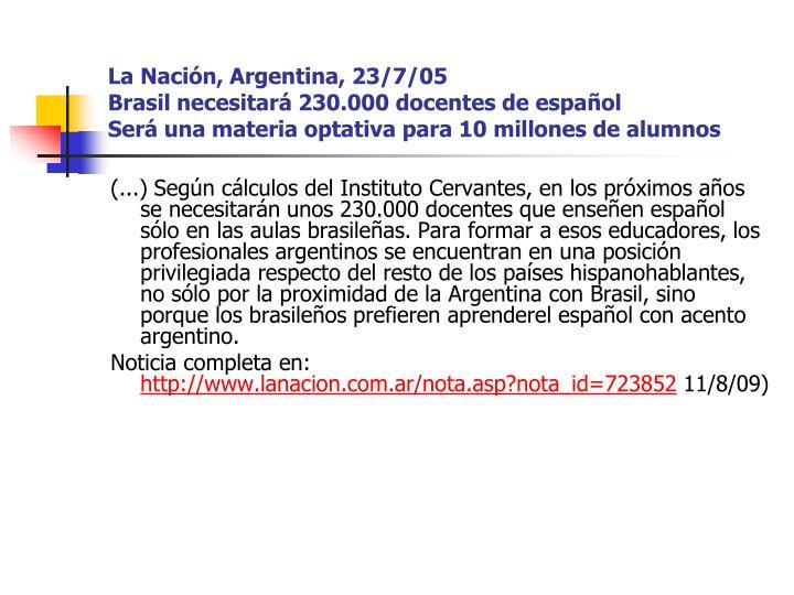 La Nación, Argentina, 23/7/05