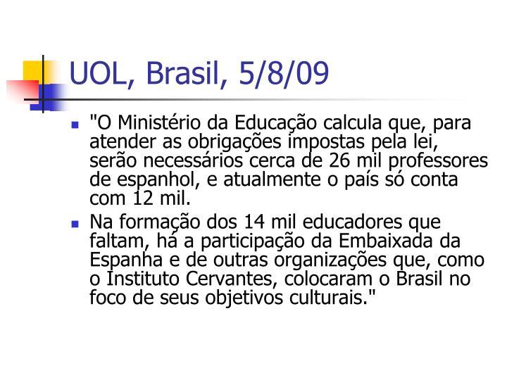 UOL, Brasil, 5/8/09