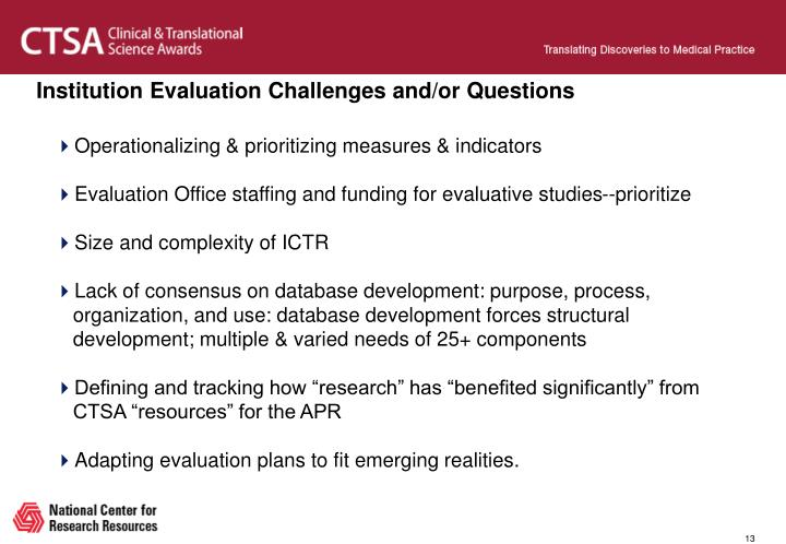 Institution Evaluation Challenges and/or Questions
