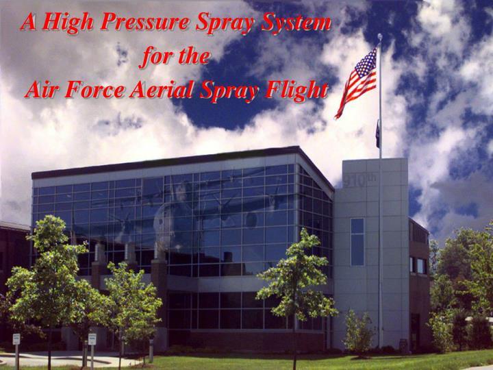 A High Pressure Spray System
