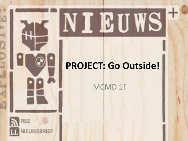 project go outside