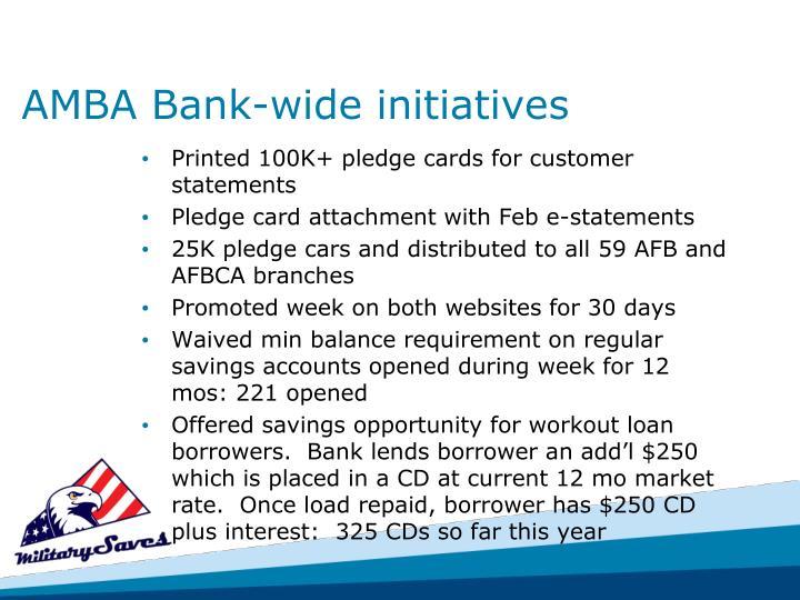 AMBA Bank-wide initiatives