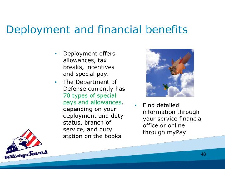 Deployment and financial benefits