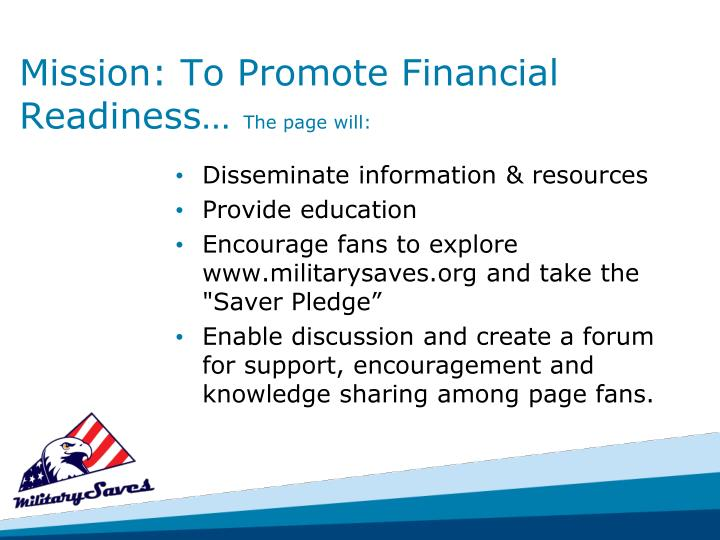 Mission: To Promote Financial Readiness…
