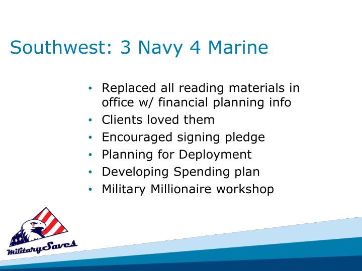 Southwest: 3 Navy 4 Marine