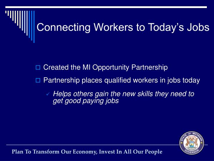 Connecting Workers to Today's Jobs