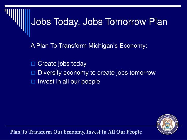 Jobs Today, Jobs Tomorrow Plan