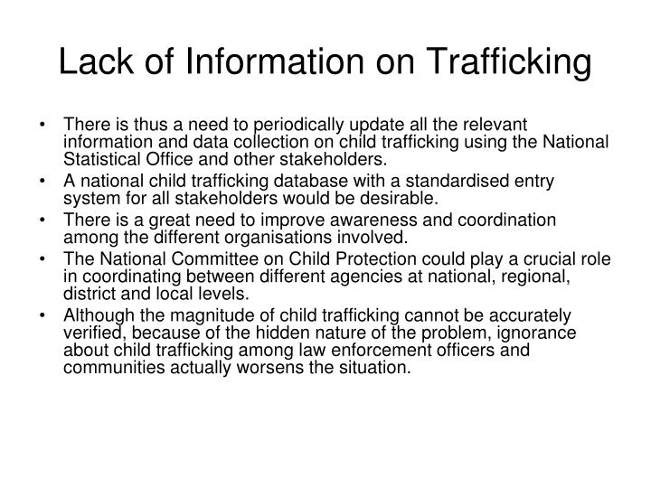 Lack of Information on Trafficking