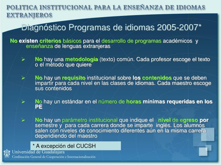 Diagnóstico Programas de idiomas 2005-2007*