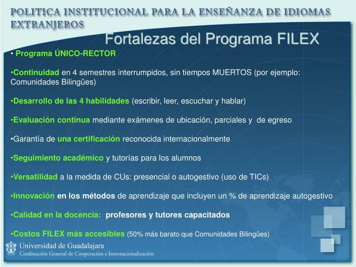 Fortalezas del Programa FILEX