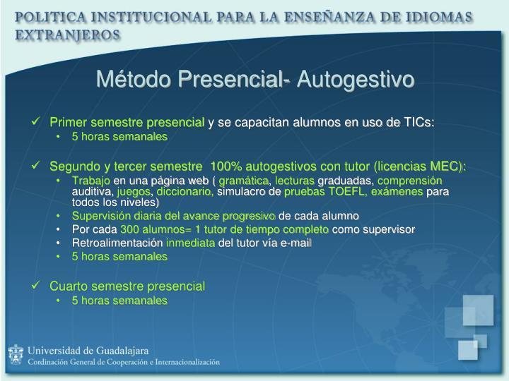 Método Presencial- Autogestivo
