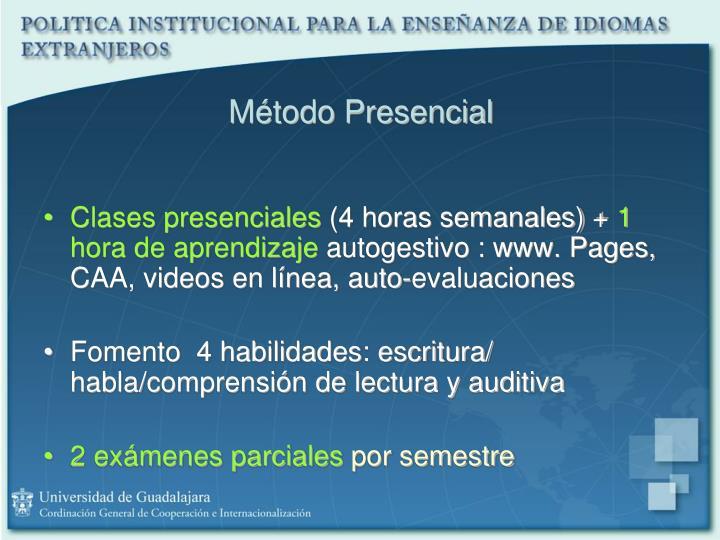 Método Presencial