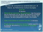 niveles de competencia establecidas por el marco de referencia com n europeo