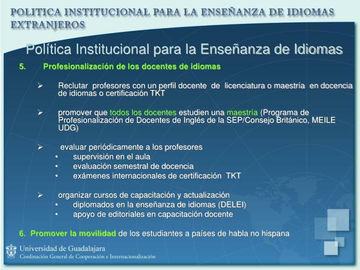 Política Institucional para la Enseñanza de Idiomas