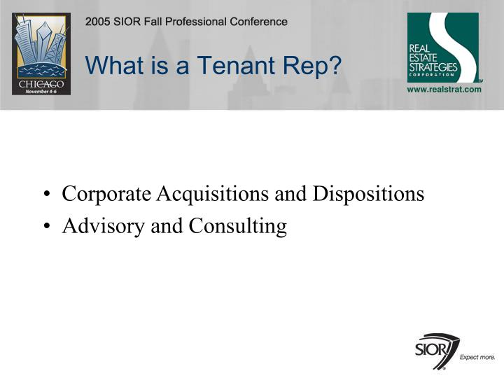 What is a Tenant Rep?