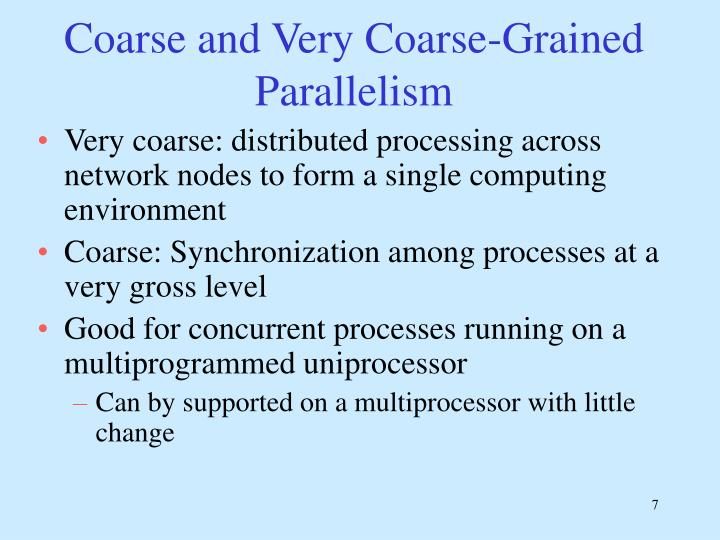 Coarse and Very Coarse-Grained Parallelism