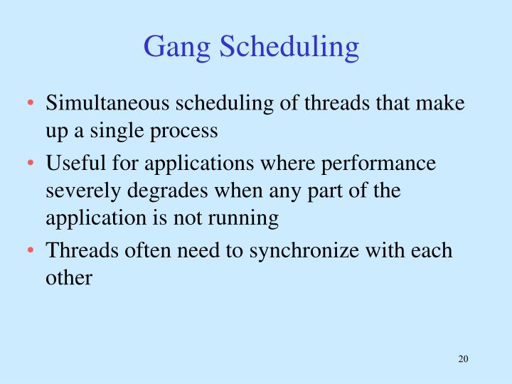 Gang Scheduling
