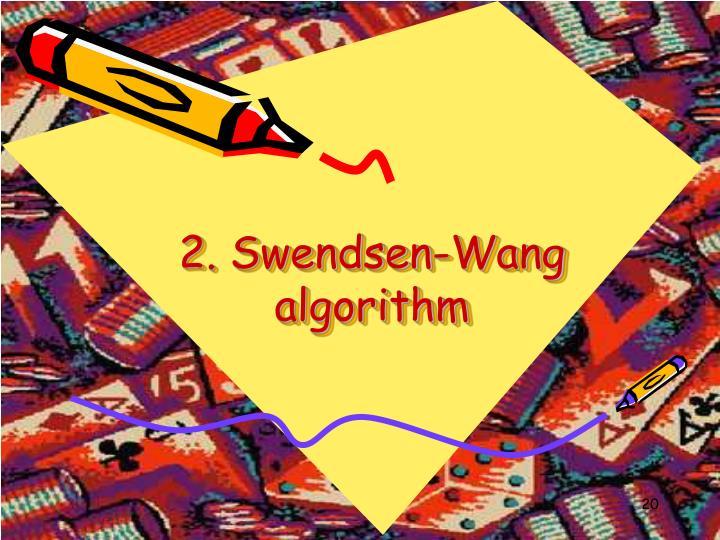 2. Swendsen-Wang algorithm