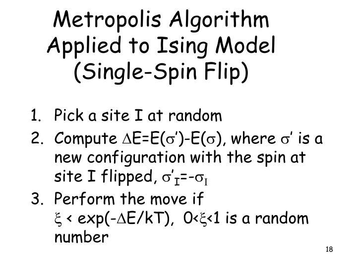Metropolis Algorithm Applied to Ising Model (Single-Spin Flip)
