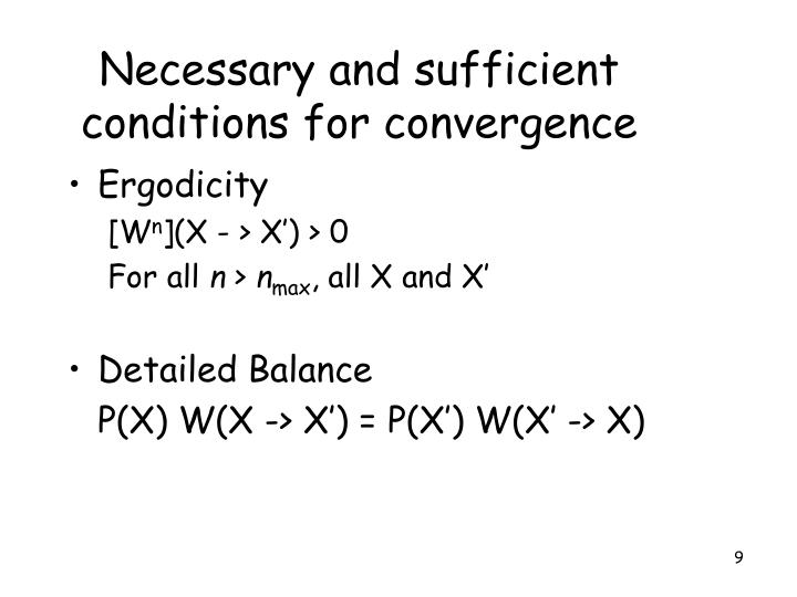 Necessary and sufficient conditions for convergence