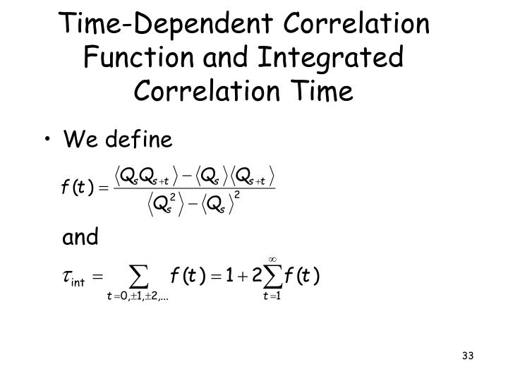 Time-Dependent Correlation Function and Integrated Correlation Time
