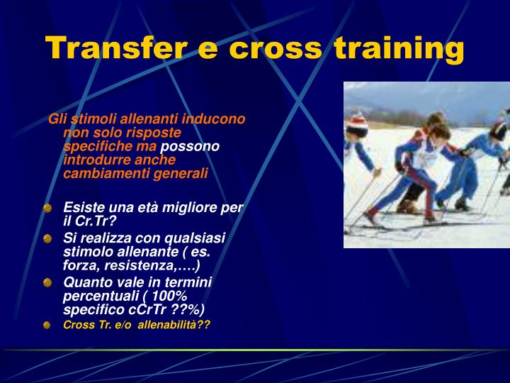 Transfer e cross training