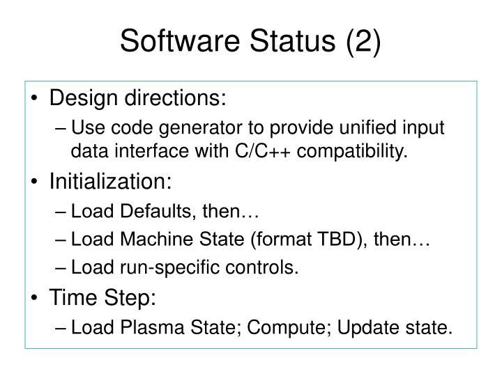 Software Status (2)
