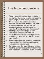 five important cautions