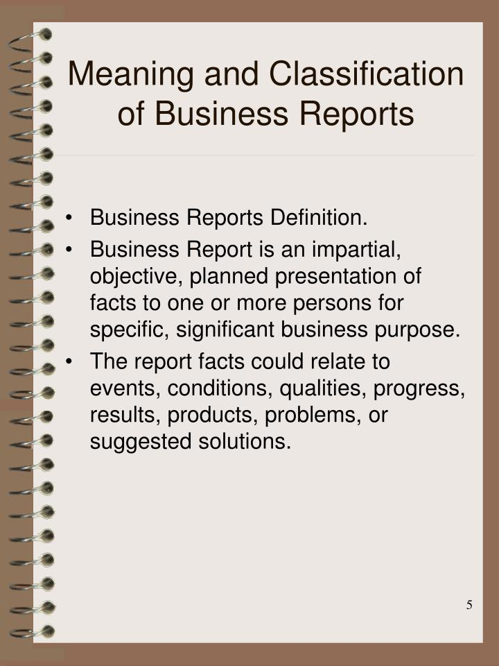 Meaning and Classification of Business Reports
