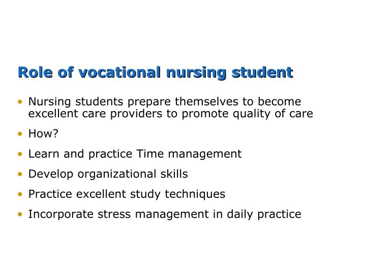 Role of vocational nursing student