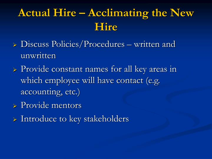 Actual Hire – Acclimating the New Hire