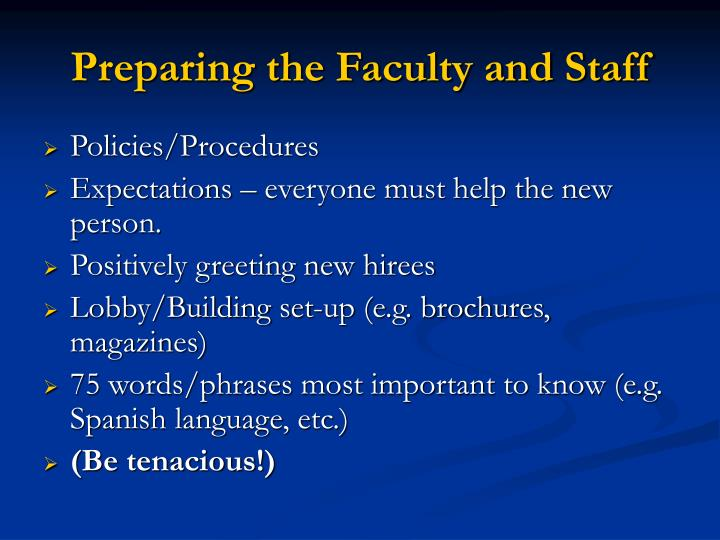Preparing the Faculty and Staff