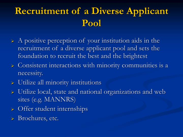 Recruitment of a Diverse Applicant Pool