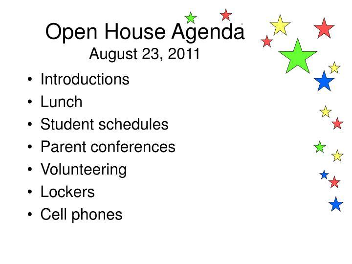 Open House Agenda