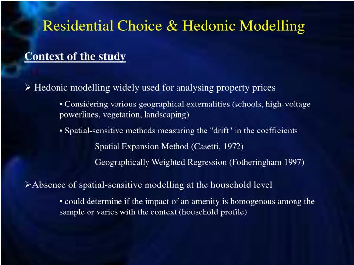 Residential choice hedonic modelling