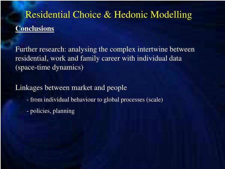 Residential Choice & Hedonic Modelling