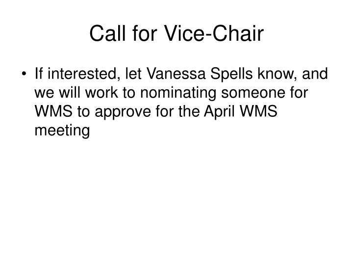 Call for Vice-Chair