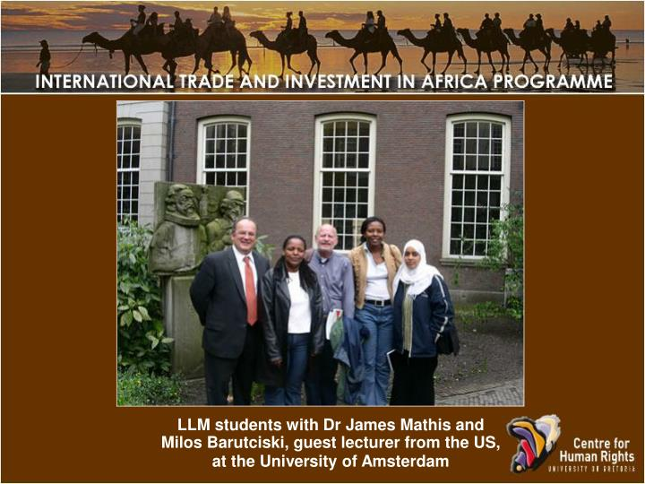 LLM students with Dr James Mathis and