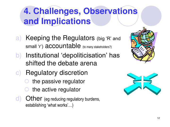 4. Challenges, Observations and Implications