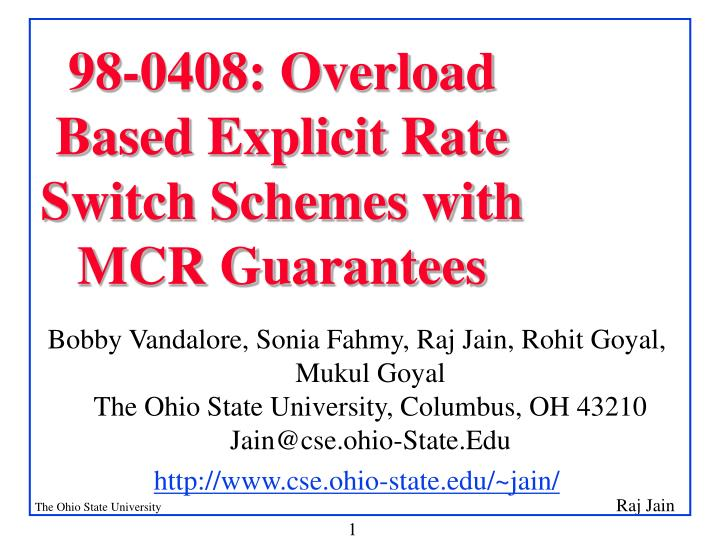 98 0408 overload based explicit rate switch schemes with mcr guarantees