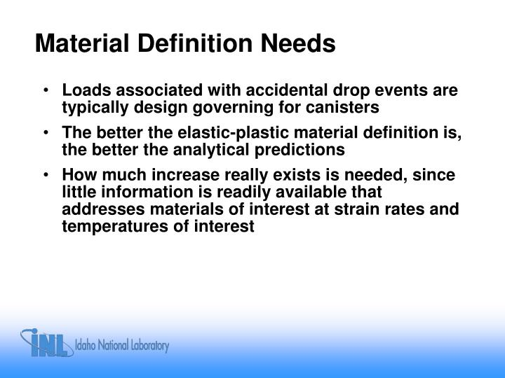 Material Definition Needs