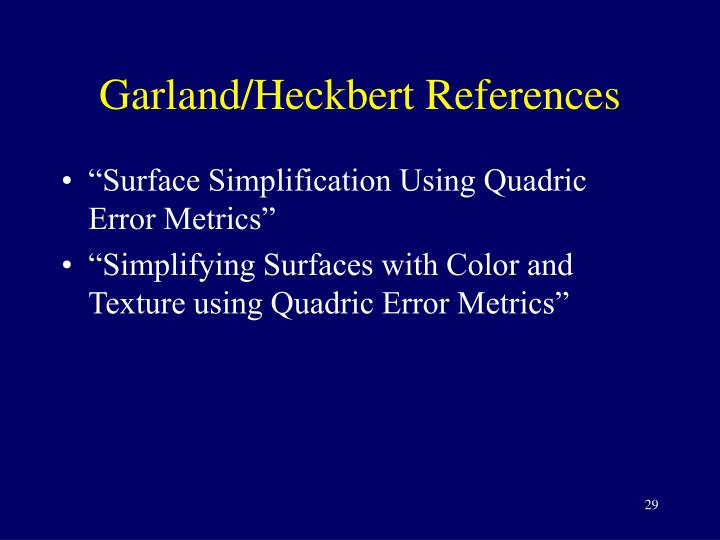 Garland/Heckbert References