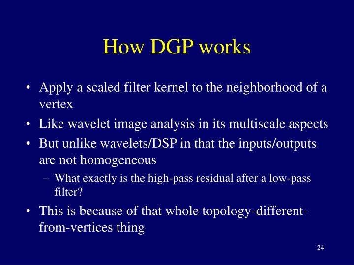 How DGP works