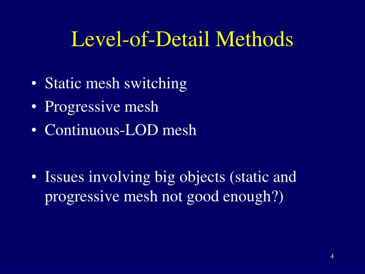 Level-of-Detail Methods