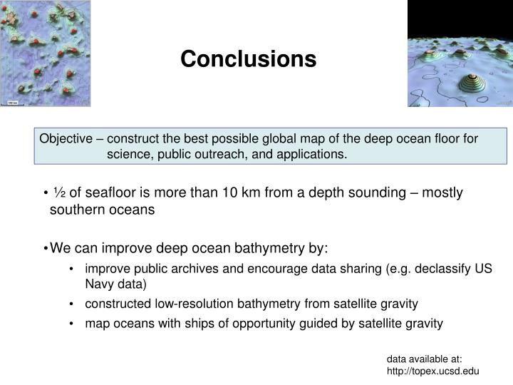 Objective Construct The Best Possible Global Map Of The Deep Ocean Floor For