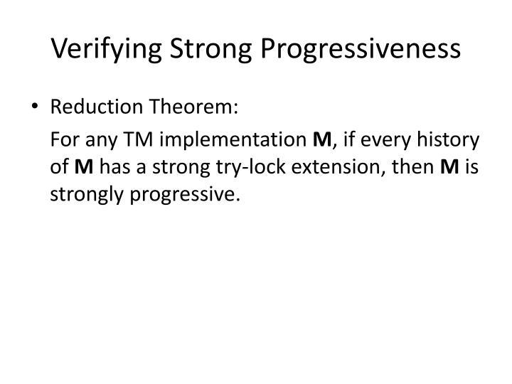 Verifying Strong Progressiveness