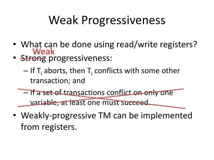 Weak Progressiveness