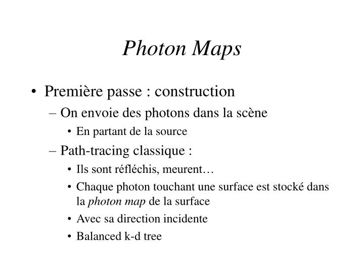 Photon Maps