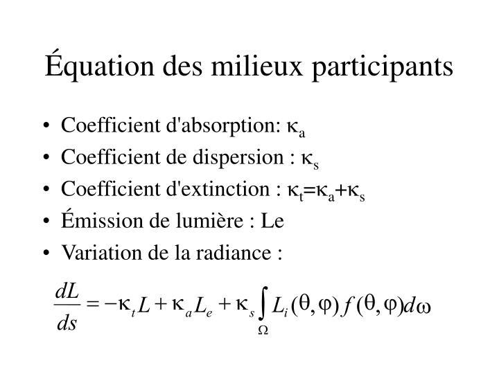 Équation des milieux participants